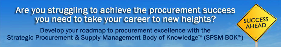 The Strategic Procurement & Supply Management Body of Knowledge - SPSM-BOK